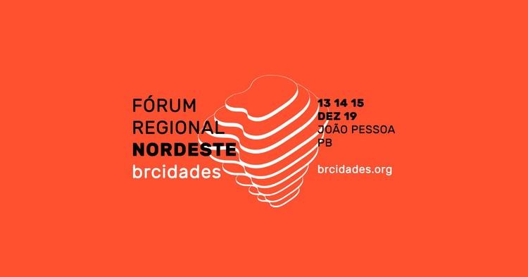 Paraíba sediará o I Fórum Regional Nordeste do BrCidades, I Fórum Regional Nordeste do BrCidades