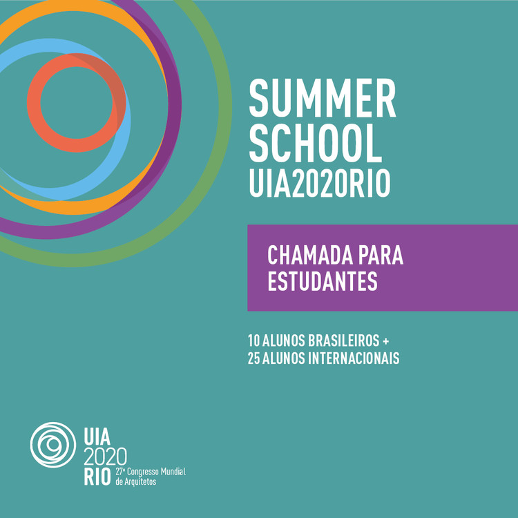 UIA2020RIO Summer School - Chamada para estudantes da graduação, Divulgação / UIA2020RIO