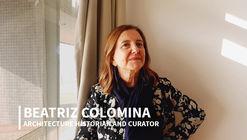 Beatriz Colomina sobre género, trabajo colaborativo y problemas en arquitectura