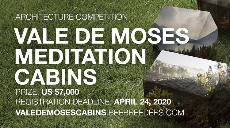 Vale De Moses Meditation Cabins, Enter the Vale De Moses Meditation Cabins Architecture Competition now! US $7,000 in prize money! Closing date for registration: APRIL 24, 2020