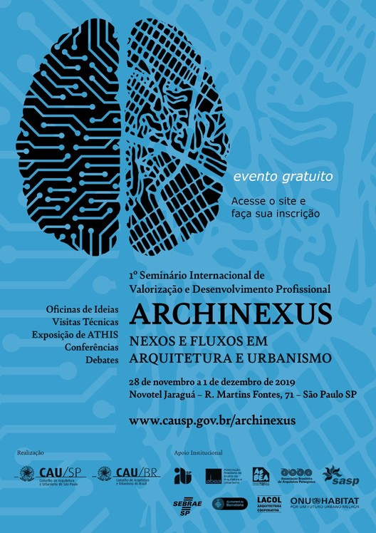 """1º Seminário Internacional """"ARCHNEXUS"""" - Nexos e Fluxos em Arquitetura e Urbanismo, 1º Seminário Internacional """"ARCHNEXUS"""" - Nexos e Fluxos em Arquitetura e Urbanismo"""