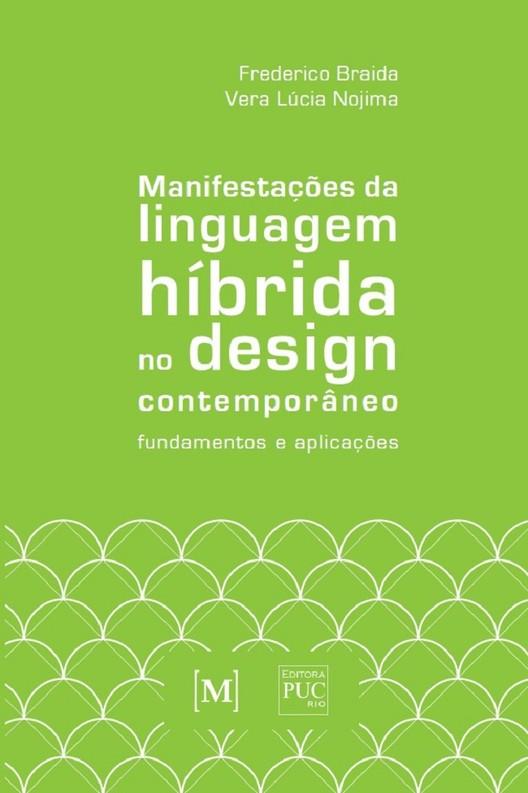 """Lançamento do livro """"Manifestações da linguagem híbrida no design contemporâneo: fundamentos e aplicações"""", Capa do livro """"Manifestações da linguagem híbrida no design contemporâneo: fundamentos e aplicações"""""""