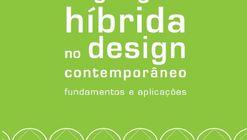 """Lançamento do livro """"Manifestações da linguagem híbrida no design contemporâneo: fundamentos e aplicações"""""""