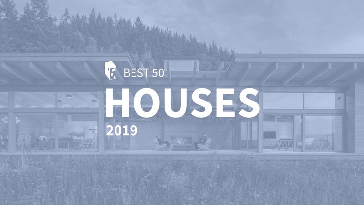 Best Houses of 2019