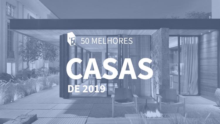 As 50 melhores casas de 2019, ArchDaily Brasil
