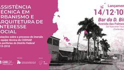 """Lançamento do livro """"Assistência Técnica em Urbanismo e Arquitetura de Interesse Social"""""""