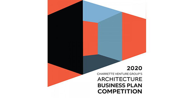 Call for Entries: 2020 Architecture Business Plan Competition, 2020 Architecture Business Plan Competition