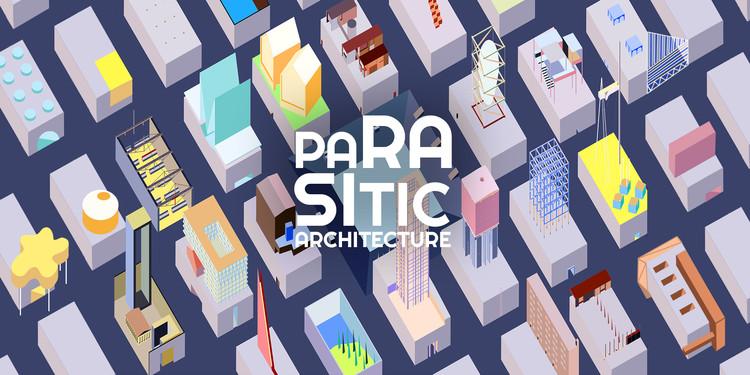 Parasitic Architecture - Not all parasites are predators.