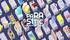 """Concurso """"Arquitetura Parasitária"""": nem todos os parasitas são ruins"""