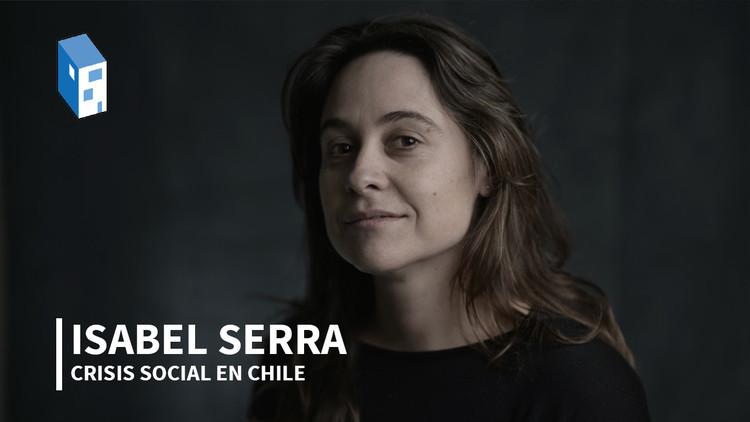 """Isabel Serra: """"Arquitectos y urbanistas debemos territorializar nuestras demandas"""""""