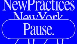 New Practices New York 2020 Awards - Call for Entries
