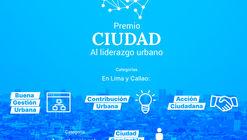 II Premio Ciudad al Liderazgo Urbano