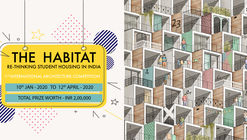 "Open Call : ""The Habitat - Rethinking Student Housing in India"""