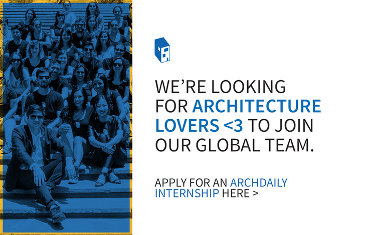 Call for ArchDaily Interns: Winter/Spring 2020