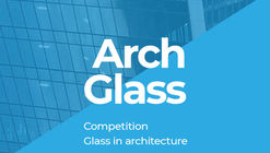 Call for Entries: Glass in architecture 2020