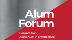 Call for Entries: Aluminum in Architecture 2020