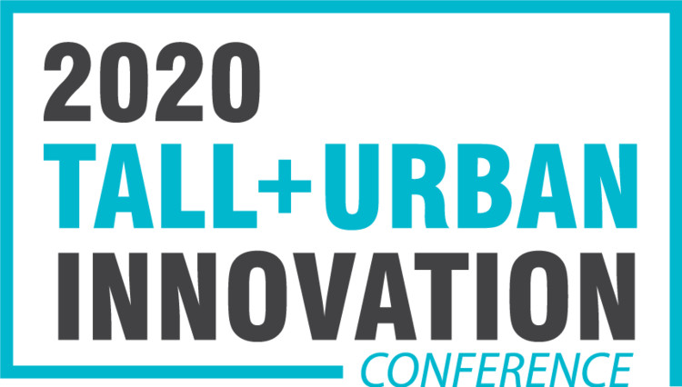 CTBUH 2020 Tall + Urban Innovation Conference