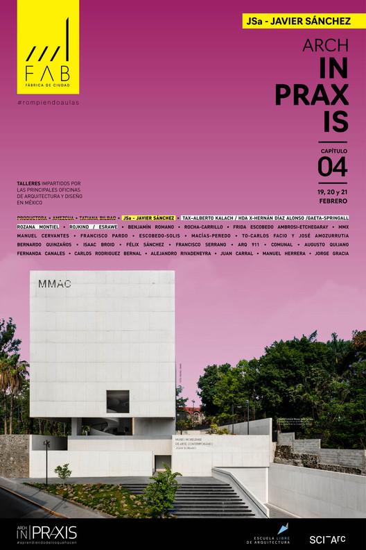 Fábrica de Ciudad presenta: ARCH in PRAXIS #aprendiendodelosquehacen, Cortesía de La Fábrica