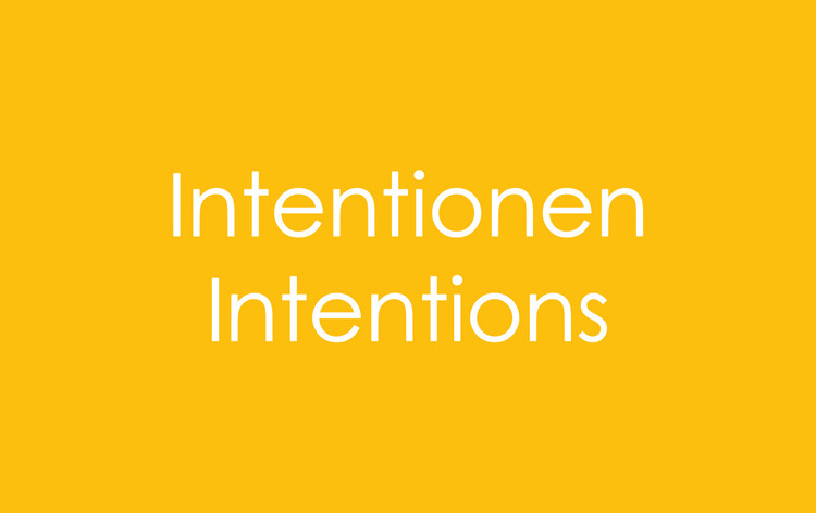 Call for Papers: Intentionen | Intentions (Design and Research in Architecture and Landscape), Intentionen | Intentions (Design and Research in Architecture and Landscape)