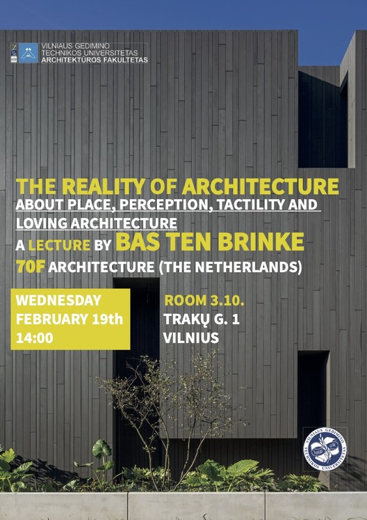 Lecture 'The Reality of Architecture' by Bas ten Brinke (70F architecture), Lecture 'The reality of architecture'