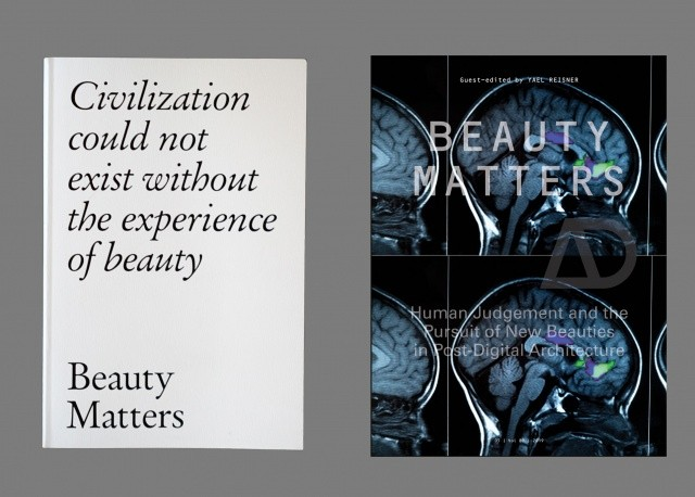 Beauty Matters; Why Architecture and Beauty Need Each Other, AD front cover: design by CHK Design:Christian Küsters, and Barbara Nassisi,  based on the image of brain activity that correlates with the experience of beauty. Copyrights Haydenbird/Getty Images. The TAB 2019 book designed by the Estonian Graphic designers Studio Studio.