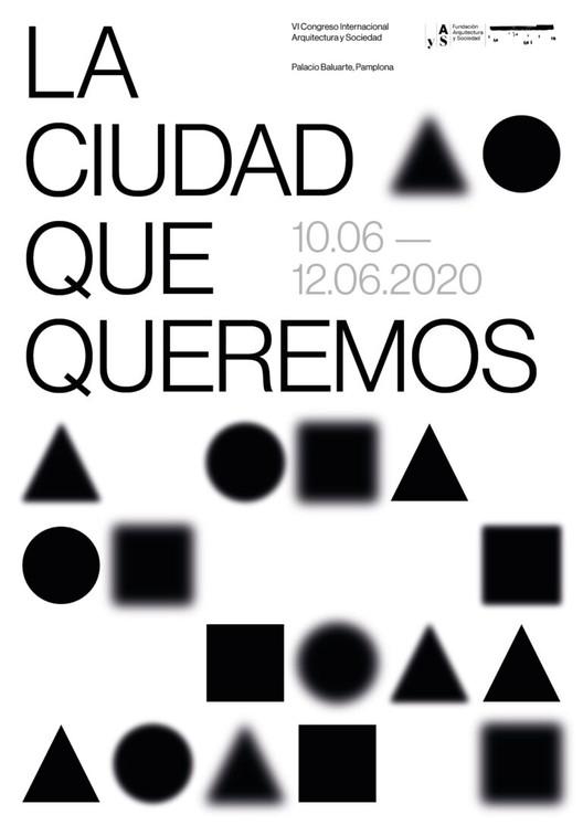 """VI Congreso Internacional de Arquitectura y Sociedad en Pamplona: """"La Ciudad Que Queremos"""", Cortesía de Fundación Arquitectura y Sociedad"""