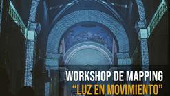 Luz en movimiento: workshop de mapping