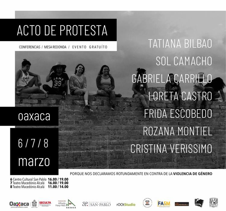 Encuentro de Arquitectura ACTO DE PROTESTA , Gabriela Carrillo