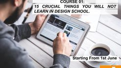 The 15 Crucial Things You Will Not Learn in Architecture School