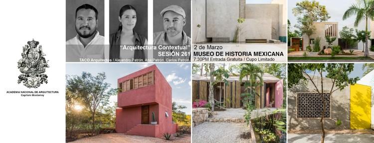 """""""Arquitectura Contextual"""" TACO Taller de Arquitectura Contextual."""