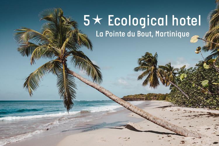 5-star Ecologic Hotel construction - La Pointe du Bout, Martinique, BAM-concours-architecture-Ecological-Hotel-Martinique