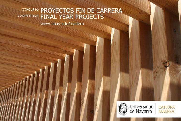 VIII Edición del Concurso PFC Cátedra Madera, Concurso PFC Cátedra Madera Universidad de Navarra