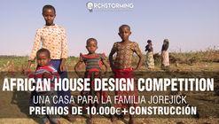 African House Design Competition: una casa para la familia Jorejick