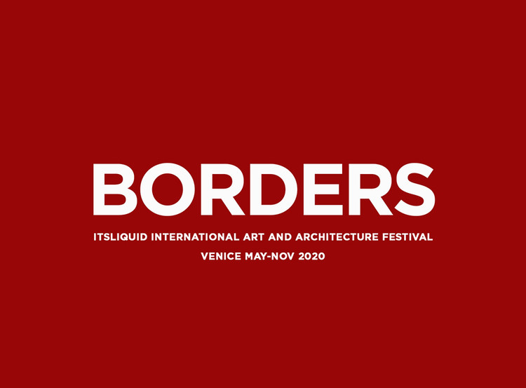 Call for Artists: Borders, BORDERS