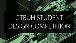 CTBUH 2020 Student Design Competition