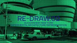 Re-draw.02: Open Call Guggenheim Experimental Architecture Representation