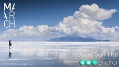 Concurso de ideas 'Uyuni Salt Flat Shelter'