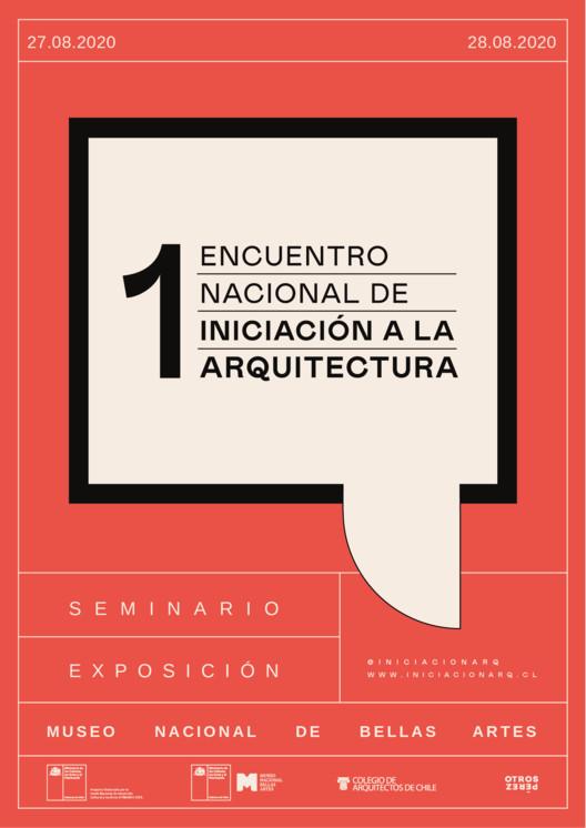 Convocatoria abierta al Primer Encuentro Nacional de Iniciación a la Arquitectura en Chile
