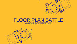 48H Floor Plan Battle - Open Call for 48-hour Competition