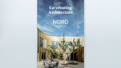 Co-creating Architecture no. 1 – Nord Architects