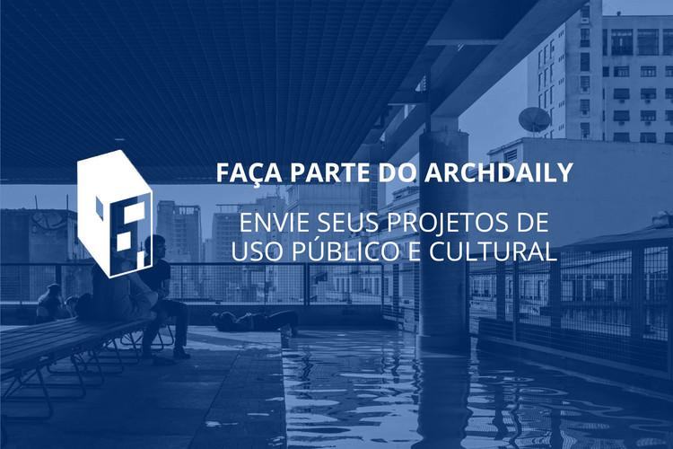 Faça parte do ArchDaily: envie seus projetos de uso público e cultural, Na foto, projeto Sesc 24 de Maio, de Paulo Mendes da Rocha + MMBB Arquitetos. Imagem © Nelson Kon