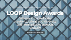 Call for Submissions: Loop Design Awards 2020
