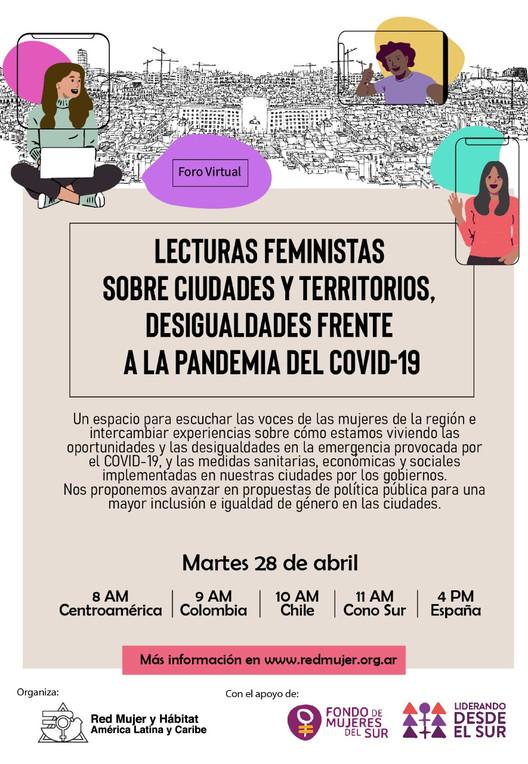 Foro Virtual. Lecturas feministas sobre ciudades y territorios: desigualdades frente a la pandemia del Covid-19, Red Mujer y Hábitat America Latina y el Caribe