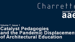 Call for Submissions: Catalyst Pedagogies and the Pandemic Displacement of Architectural Education
