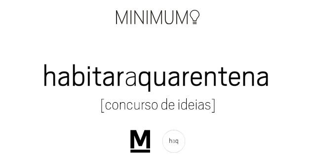 Habitar a Quarentena: Concurso de Ideias, Habitar a Quarentena - Concurso de Ideiais.