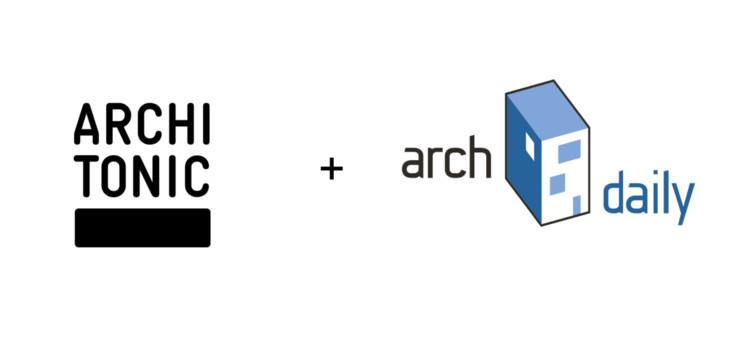 ArchDaily + Architonic: Bienvenidos a una nueva era