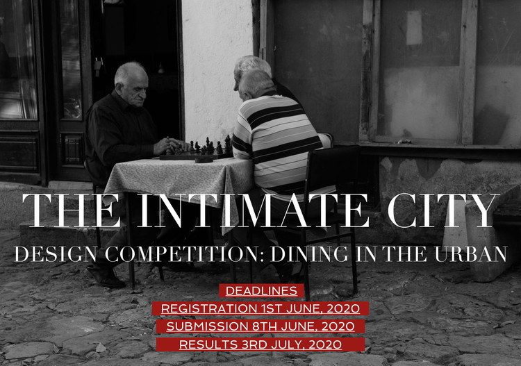 Dining in the Urban: Design Competition , Dining in the Urban: Design Competition