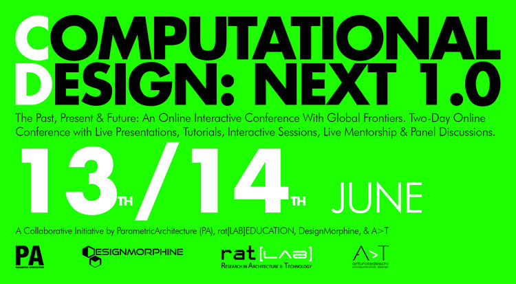 Computational Design: Next 1.0, by ParametricArchitecture