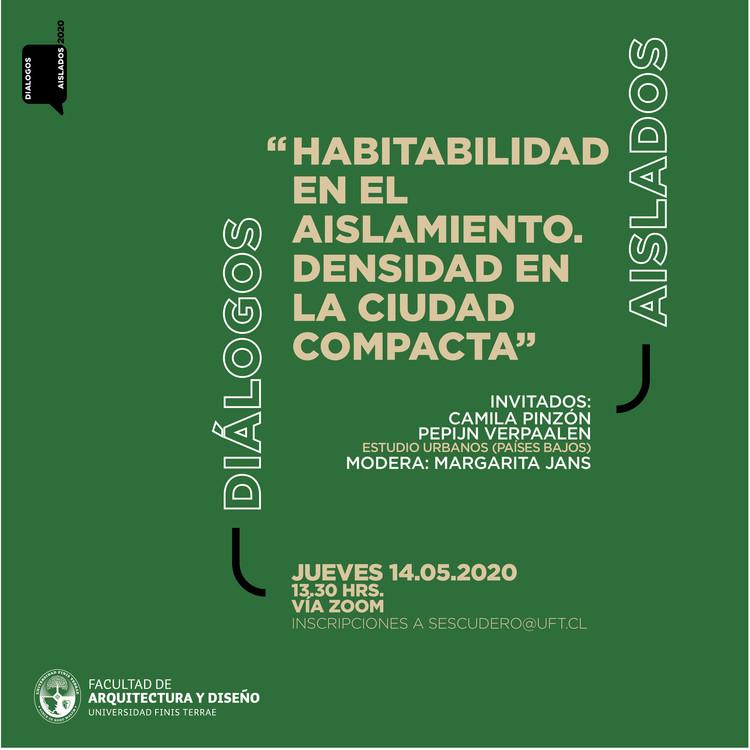 Diálogos aislados: Habitabilidad en el aislamiento. Densidad en la ciudad compacta