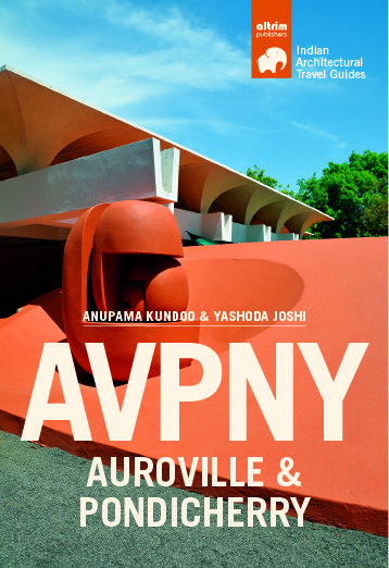 AVPNY Auroville & Pondicherry Architectural Travel Guide, Altrim Publishers